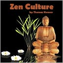 Zen Culture (Illustrated) by Thomas Hoover: NOOK Book Cover