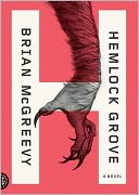 Hemlock Grove by Brian McGreevy: CD Audiobook Cover