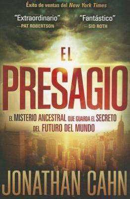 Pdf download free books El Presagio: El misterio ancestral que guarda el secreto del futuro del mundo by Jonathan Cahn