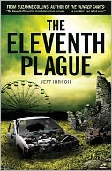 The Eleventh Plague by Jeff Hirsch: Book Cover