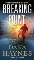 Breaking Point by Dana Haynes: Book Cover