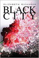 Black City by Elizabeth Richards: Book Cover