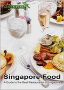 download Singapore Food : A Guide to the Best Restaurants in Singapore book