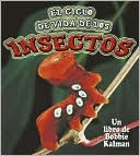 download Ciclo de Los Insectos (The World of Insects) book