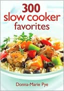 download 300 Slow Cooker Favorites book