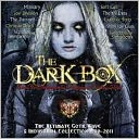 The Dark Box: The Ultimate Goth, Wave & Industrial Collection 1980-2011: CD Cover