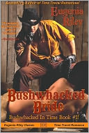 BUSHWHACKED BRIDE by Eugenia Riley: NOOK Book Cover