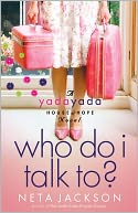 Who Do I Talk To? (Yada Yada House of Hope Series #2) by Neta Jackson: NOOK Book Cover