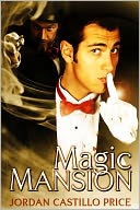 Magic Mansion by Jordan Castillo Price: NOOK Book Cover
