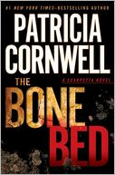 The Bone Bed (Kay Scarpetta Series #20) by Patricia Cornwell: Book Cover