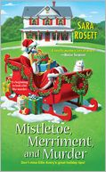Mistletoe, Merriment, and Murder by Sara Rosett: Book Cover