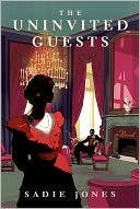 The Uninvited Guests by Sadie Jones: NOOK Book Cover