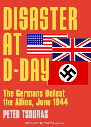 Free audiobooks download for ipod Disaster at D-Day: The Germans Defeat the Allies, June 1944