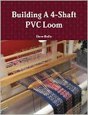 download Building a 4-Shaft PVC Loom book