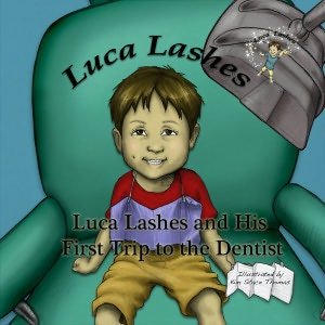 Luca Lashes and His First Trip to the Dentist