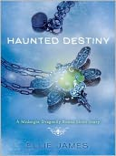 Haunted Destiny - Midnight Dragonfly Bonus Short Story by Ellie James: NOOK Book Cover