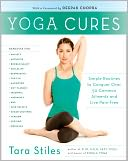 Yoga Cures by Tara Stiles: Book Cover
