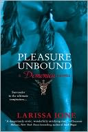 Pleasure Unbound (Demonica Series #1) by Larissa Ione: NOOK Book Cover