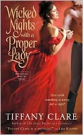 Wicked Nights with a Proper Lady (Dangerous Rogues Series #1) by Tiffany Clare: Book Cover