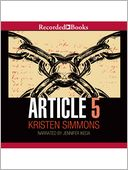 Article 5 by Kristen Simmons: Audio Book Cover
