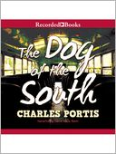 The Dog of the South by Charles Portis: Audio Book Cover