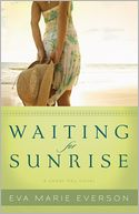 Waiting for Sunrise (Cedar Key Series #2) by Eva Marie Everson: NOOK Book Cover