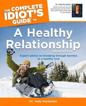 The Complete Idiot's Guide to Healthy Relationship