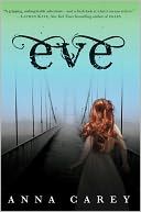 Eve (Eve Trilogy Series #1) by Anna Carey: Book Cover