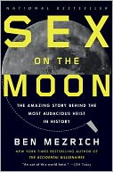 Sex on the Moon by Ben Mezrich: Book Cover