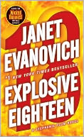 Explosive Eighteen (Stephanie Plum Series #18) by Janet Evanovich: Book Cover