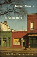 The Grass Harp by Truman Capote: NOOK Book Cover