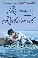 Romeo Redeemed by Stacey Jay: NOOK Book Cover