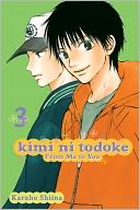 download Kimi ni Todoke : From Me to You, Volume 3 book