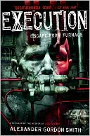 Execution by Alexander Gordon Smith: Book Cover
