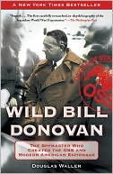 Wild Bill Donovan by Douglas Waller: Book Cover