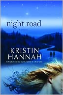 Night Road by Kristin Hannah: NOOK Book Cover