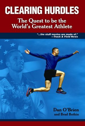 Clearing Hurdles: The Quest to Be the World's Greatest Athlete
