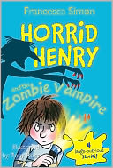 Horrid Henry and the Zombie Vampire by Francesca Simon: NOOK Book Cover