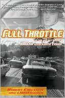 download Full Throttle : The Life and Fast Times of NASCAR Legend Curtis Turner book