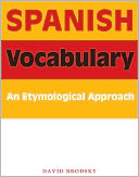 download Spanish Vocabulary : An Etymological Approach book
