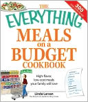 Everything Meals on a Budget Cookbook by Linda Larsen: NOOK Book Cover