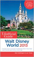 The Unofficial Guide Walt Disney World 2013 by Bob Sehlinger: Book Cover