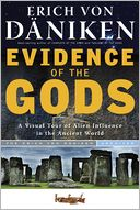Evidence of the Gods by Erich von Daniken: Book Cover