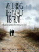 download We'll Bring the World His Truth book