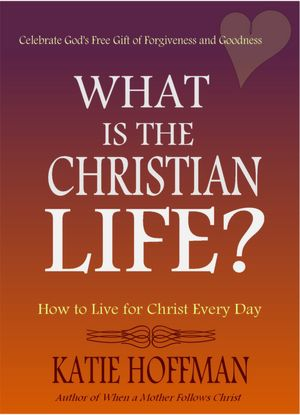What is the Christian Life [NOOK Book]