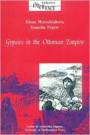 BARNES & NOBLE | Gypsies in the Ottoman Empire: A Contribution to ...