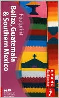 download Footprint Backpackers' Belize, Guatemala and Southern Mexico book