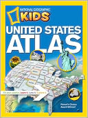 National Geographic Kids United States Atlas by National Geographic: Book Cover