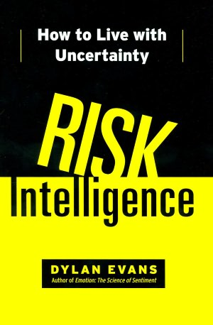 The first 90 days ebook download Risk Intelligence: How to Live with Uncertainty (English literature)  9781451610901