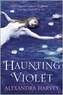 Haunting Violet by Alyxandra Harvey: Book Cover